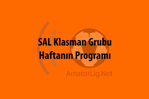 SAL Klasman Grubu 3. Hafta Programı